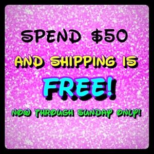 SPEND $50 GET FREE SHIPPING